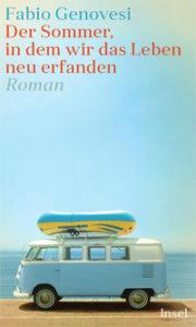 """Buchcover Fabio Genovesi """"Der Sommer in dem wir das Leben neu erfanden"""""""